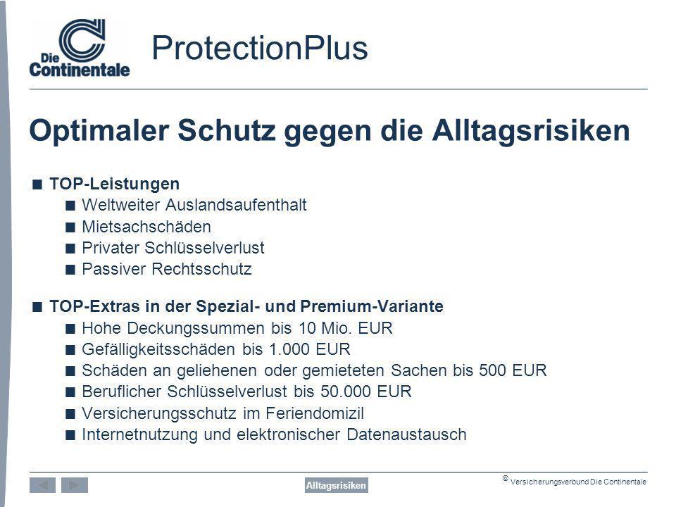 ProtectionPlus Optimaler Schutz gegen die Alltagsrisiken