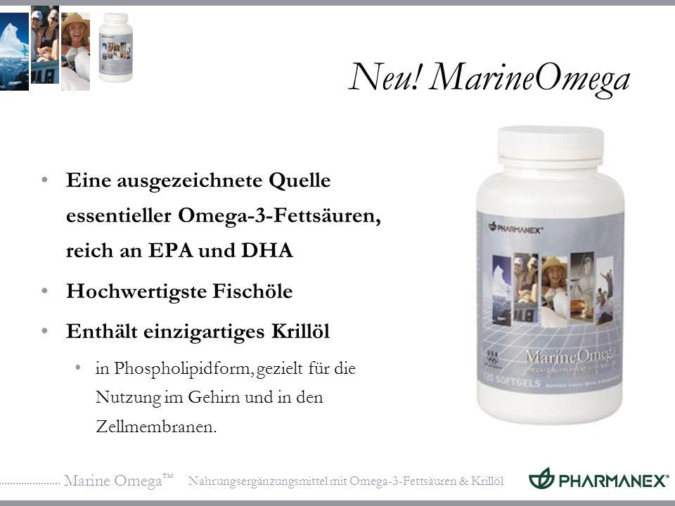 Neu! MarineOmega Eine ausgezeichnete Quelle essentieller Omega-3-Fettsäuren, reich an EPA und DHA. Hochwertigste Fischöle.