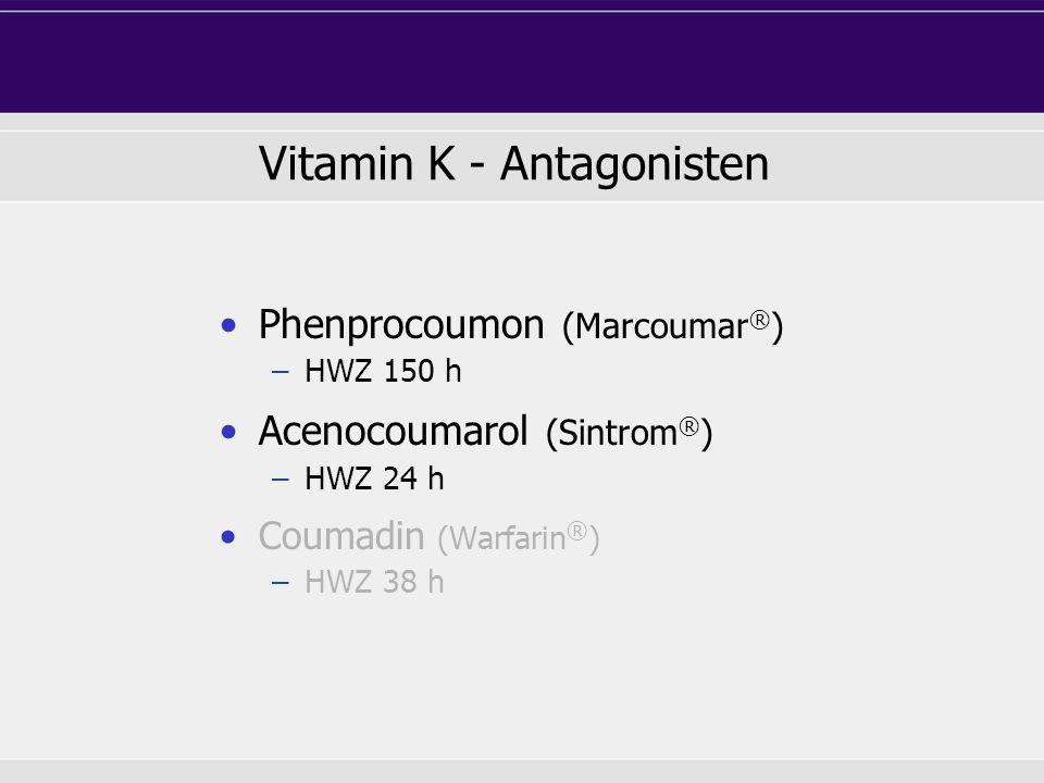 Vitamin K - Antagonisten