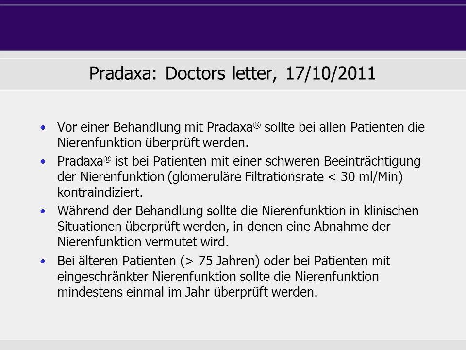 Pradaxa: Doctors letter, 17/10/2011