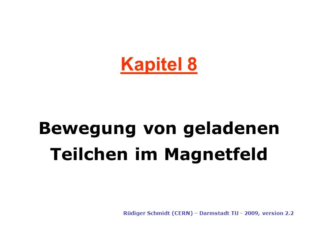 Bewegung von geladenen Teilchen im Magnetfeld