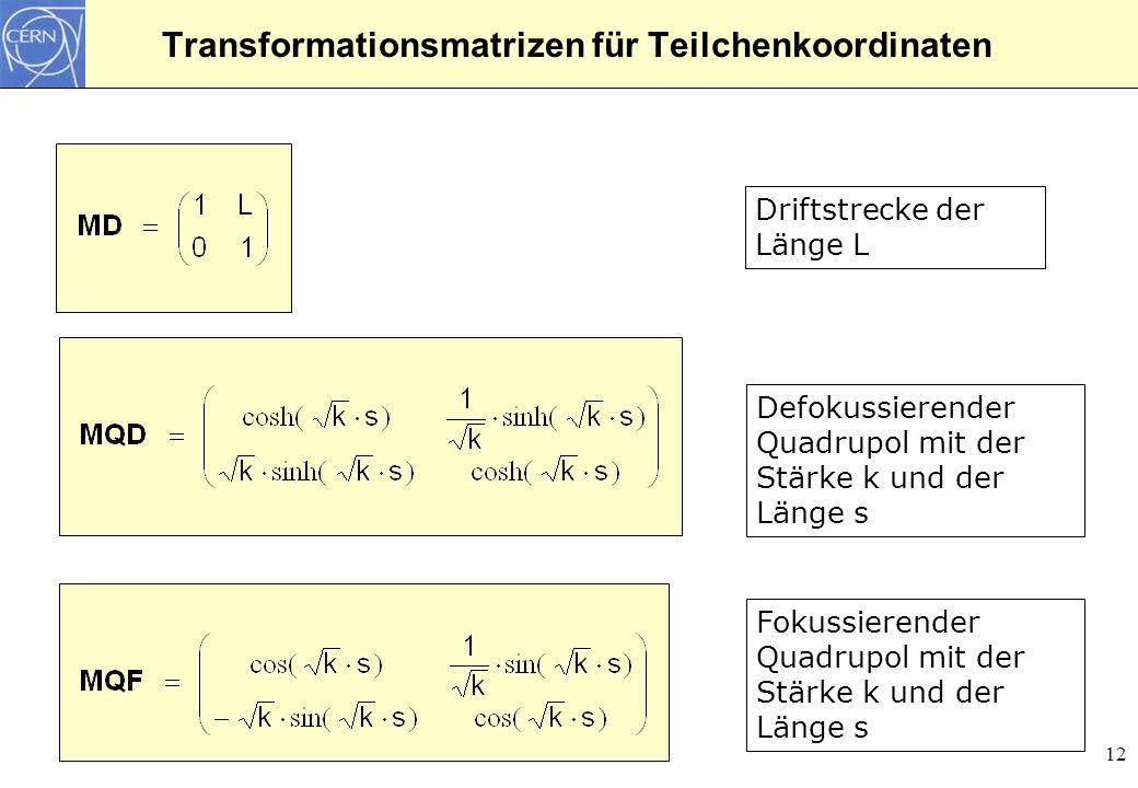 Transformationsmatrizen für Teilchenkoordinaten