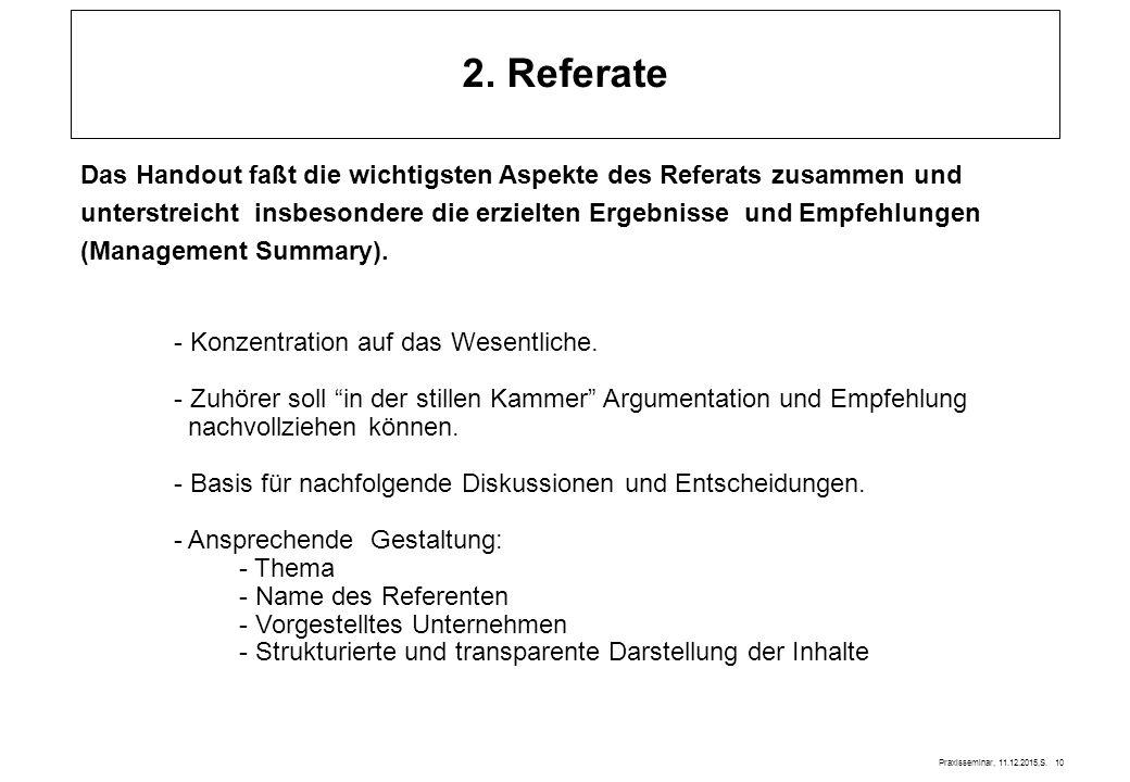 2. Referate Das Handout faßt die wichtigsten Aspekte des Referats zusammen und.