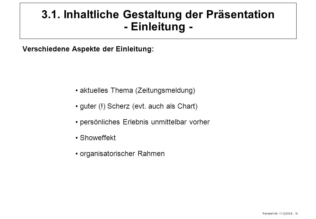 3.1. Inhaltliche Gestaltung der Präsentation - Einleitung -