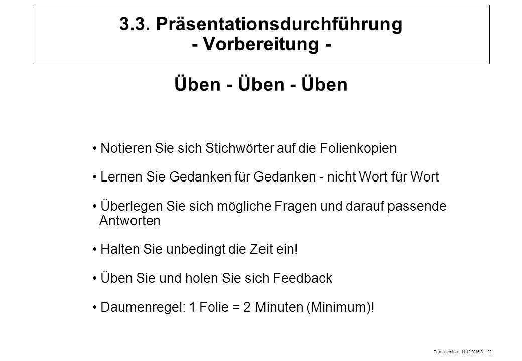 3.3. Präsentationsdurchführung - Vorbereitung -