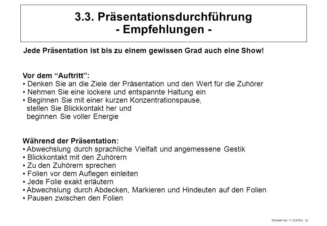 3.3. Präsentationsdurchführung - Empfehlungen -