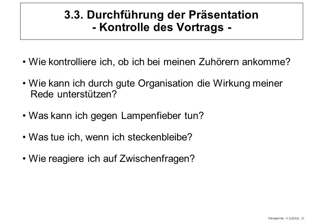 3.3. Durchführung der Präsentation - Kontrolle des Vortrags -