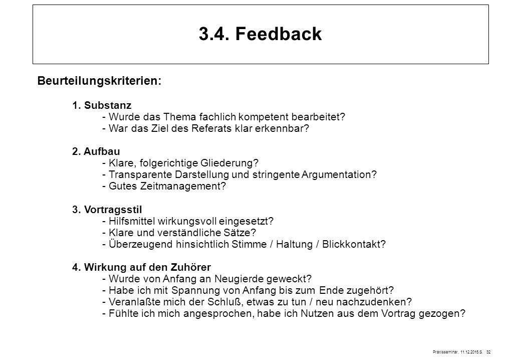 3.4. Feedback Beurteilungskriterien: 1. Substanz