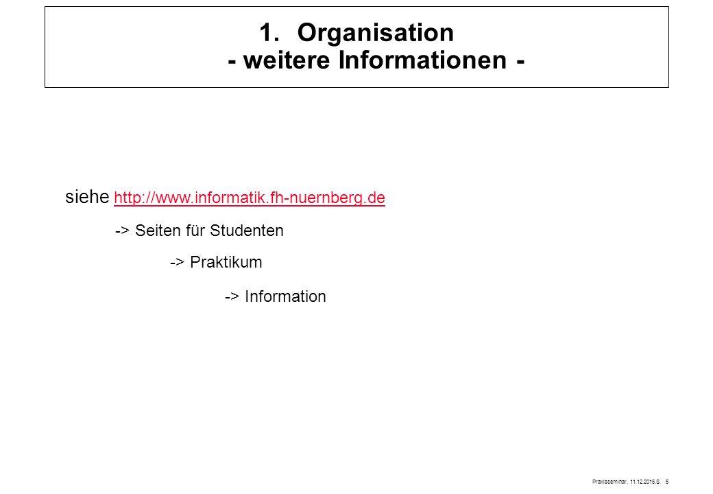 Organisation - weitere Informationen -