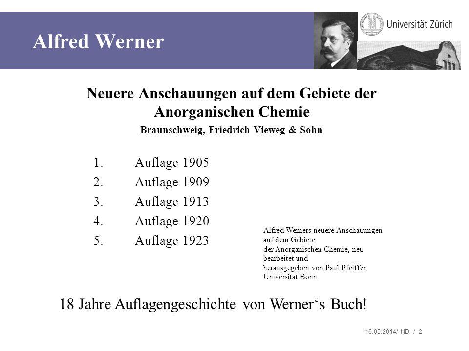 Kopfzeile 28.03.2017. Alfred Werner. Neuere Anschauungen auf dem Gebiete der Anorganischen Chemie.