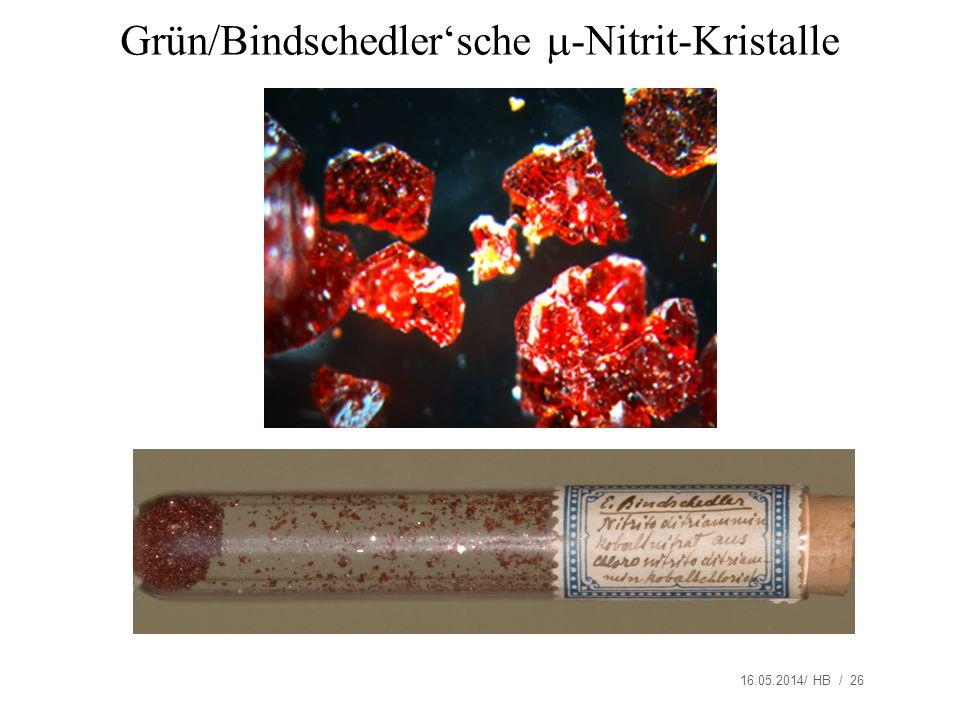 Grün/Bindschedler'sche -Nitrit-Kristalle