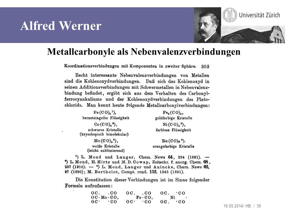 Metallcarbonyle als Nebenvalenzverbindungen