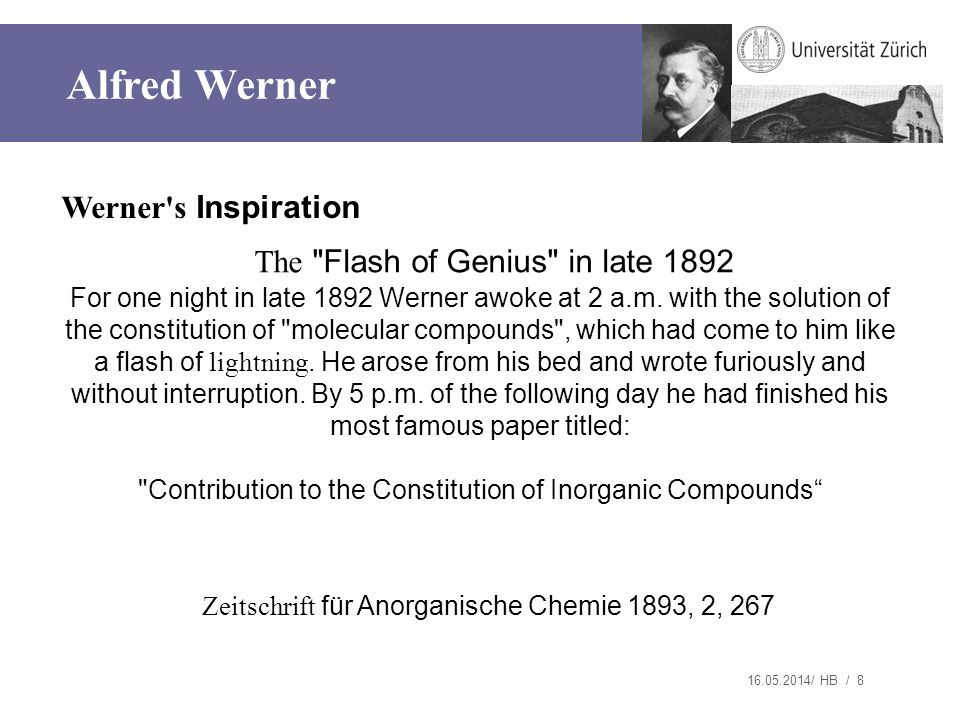 Alfred Werner Werner s Inspiration The Flash of Genius in late 1892