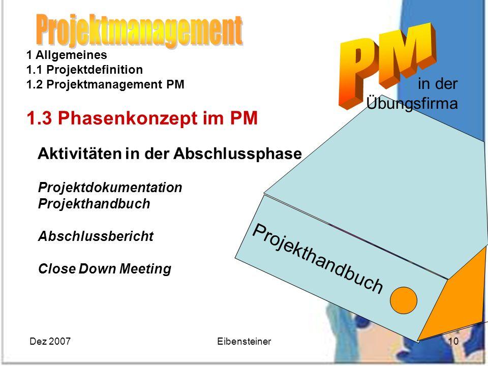 Projektmanagement 1.3 Phasenkonzept im PM Projekthandbuch