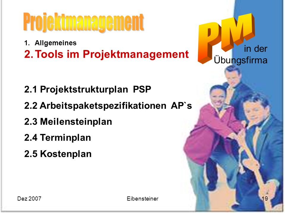 Projektmanagement Tools im Projektmanagement in der Übungsfirma