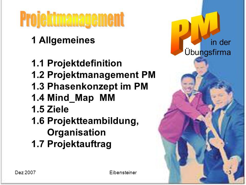 Projektmanagement 1 Allgemeines 1.1 Projektdefinition