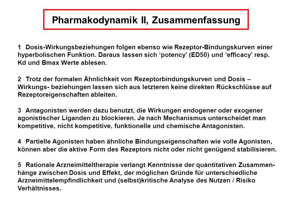 Pharmakodynamik II, Zusammenfassung