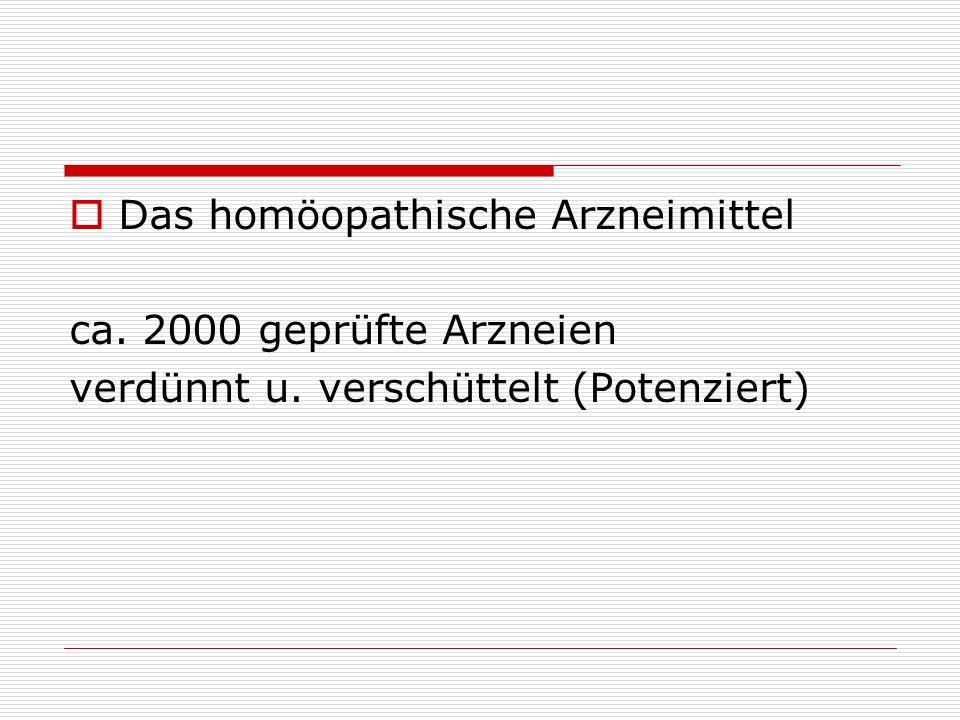 Das homöopathische Arzneimittel