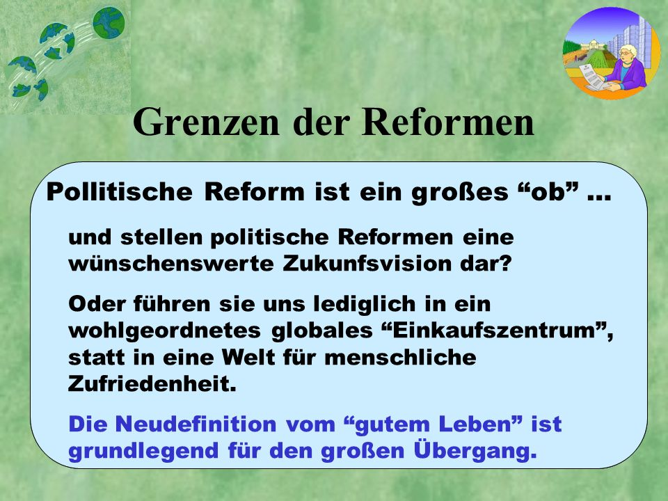 Grenzen der Reformen Pollitische Reform ist ein großes ob …