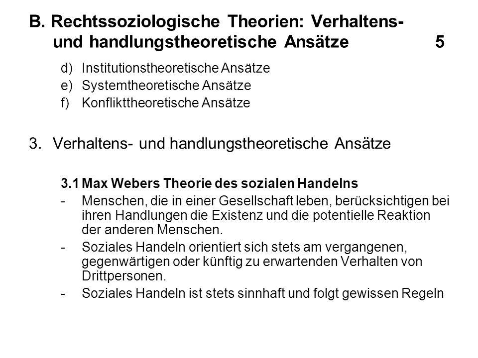 B. Rechtssoziologische Theorien: Verhaltens- und handlungstheoretische Ansätze 5