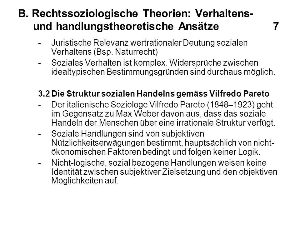 B. Rechtssoziologische Theorien: Verhaltens- und handlungstheoretische Ansätze 7