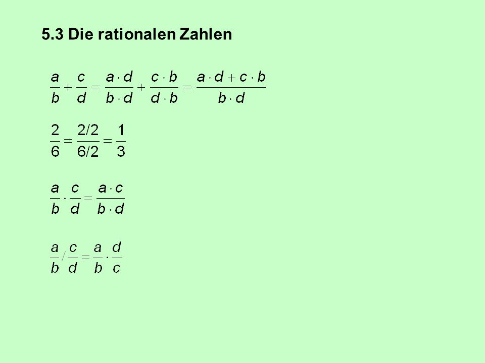 5.3 Die rationalen Zahlen
