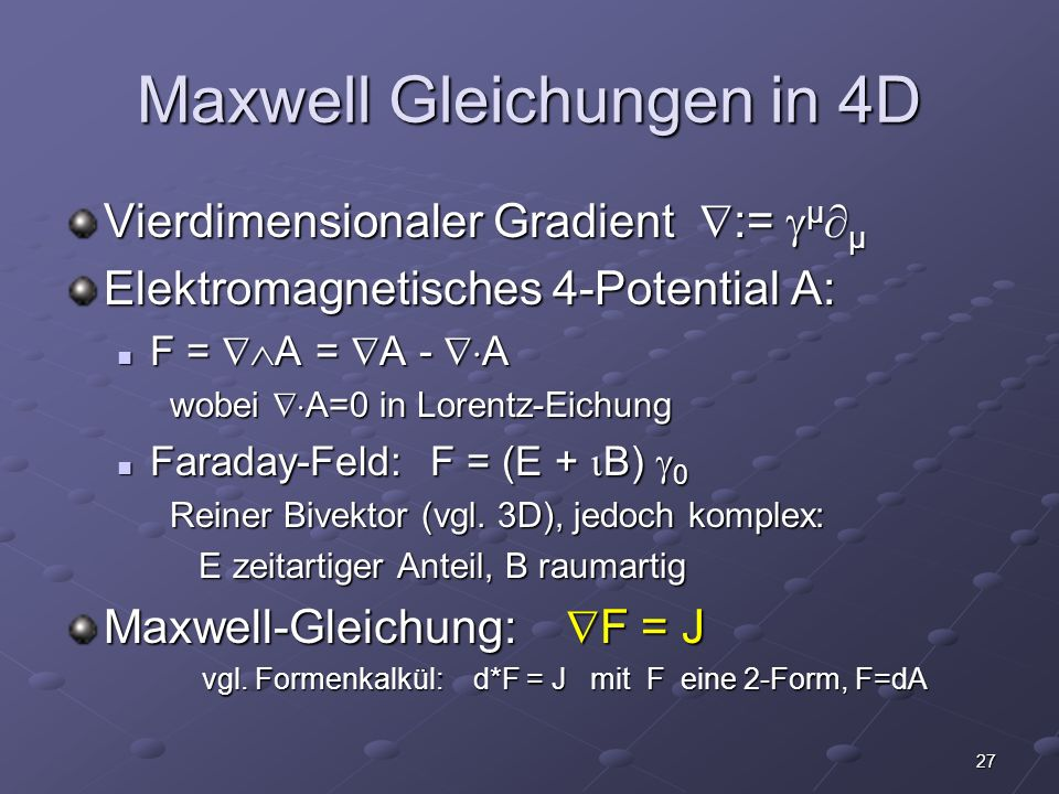 Maxwell Gleichungen in 4D