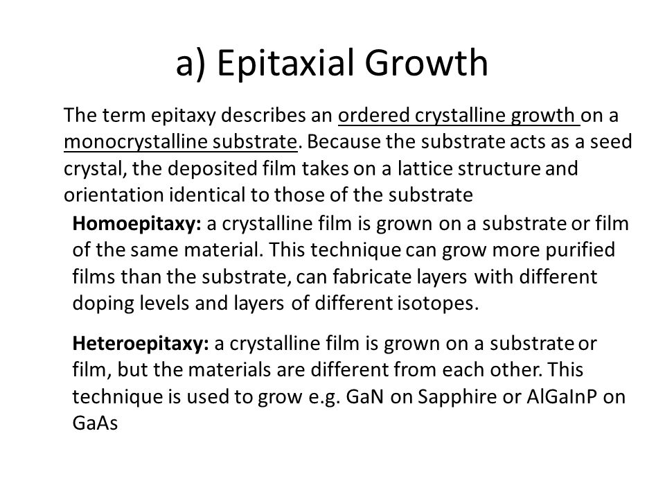 a) Epitaxial Growth