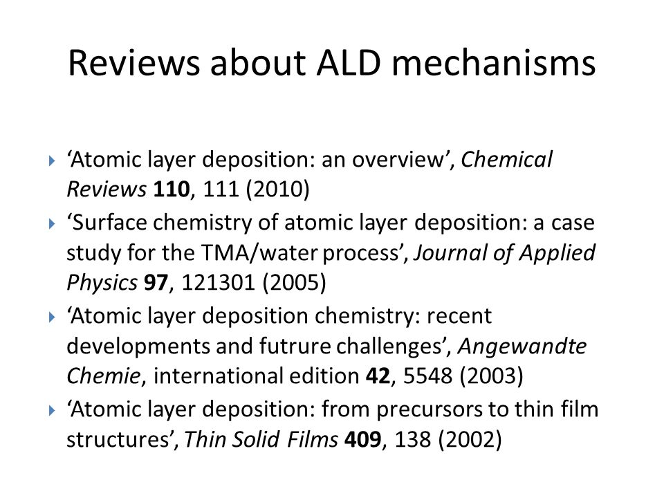 Reviews about ALD mechanisms