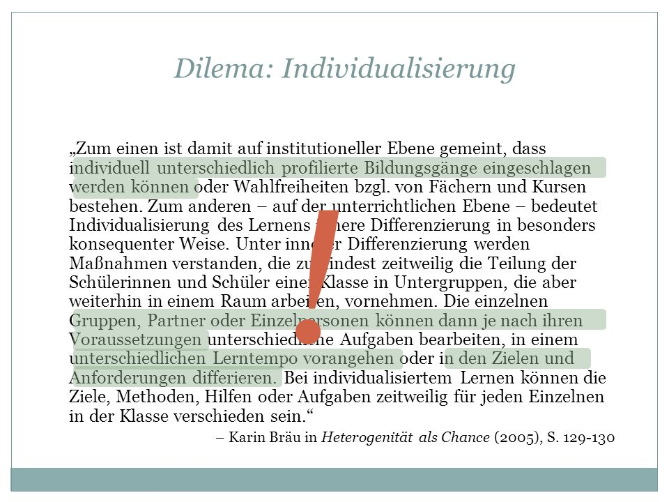 Dilema: Individualisierung