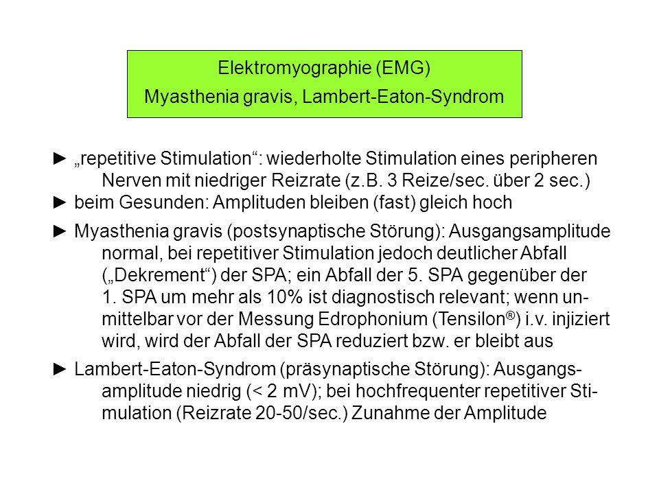 Elektromyographie (EMG) Myasthenia gravis, Lambert-Eaton-Syndrom