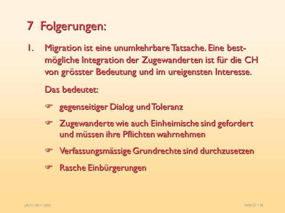7 Folgerungen: