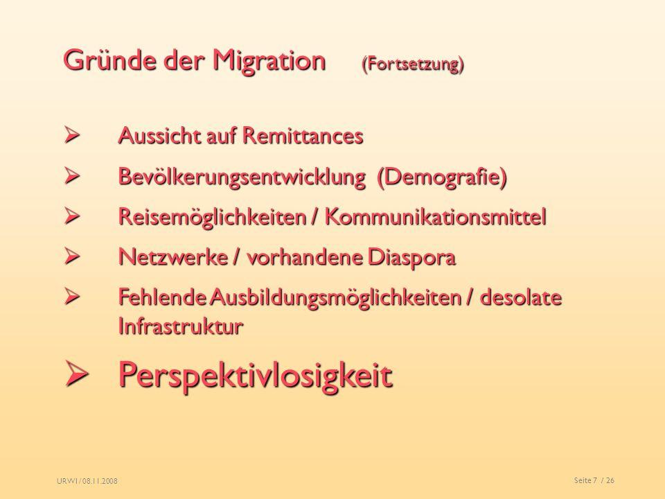 Perspektivlosigkeit Gründe der Migration (Fortsetzung)