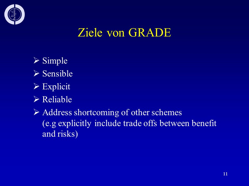 Ziele von GRADE Simple Sensible Explicit Reliable