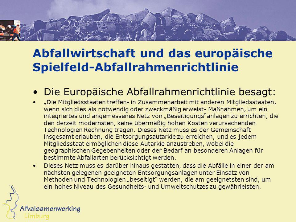 Abfallwirtschaft und das europäische Spielfeld-Abfallrahmenrichtlinie