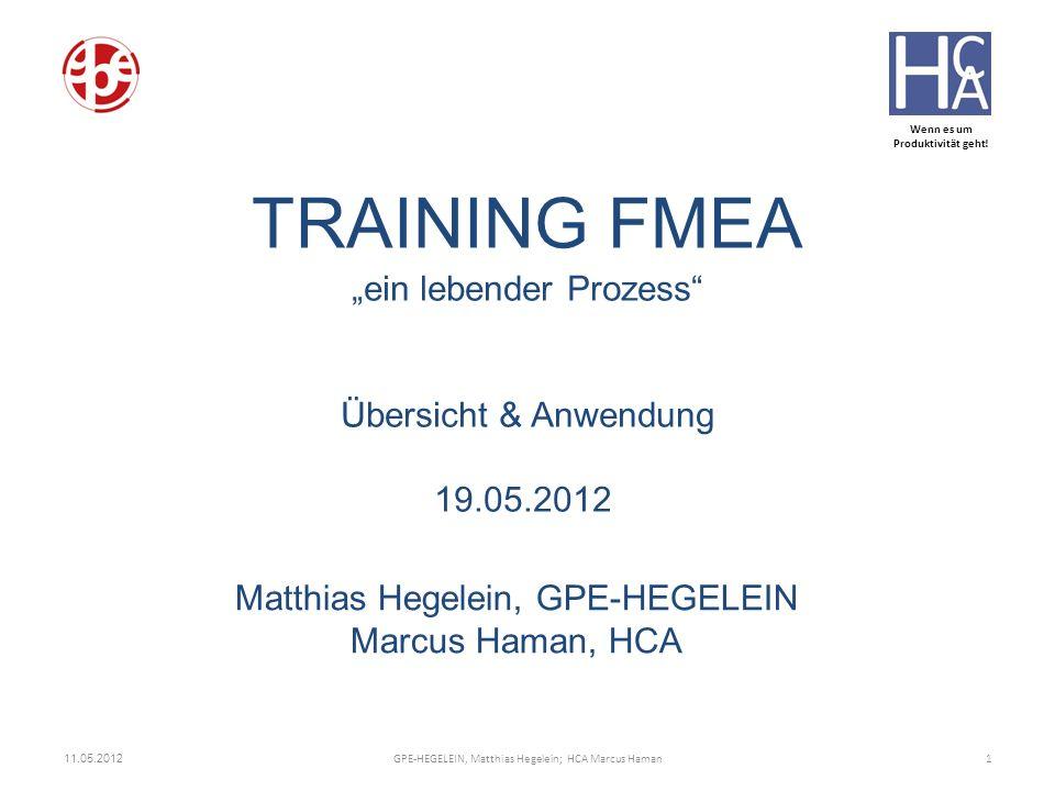 """TRAINING FMEA """"ein lebender Prozess Übersicht & Anwendung"""