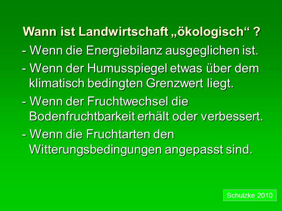"Wann ist Landwirtschaft ""ökologisch"