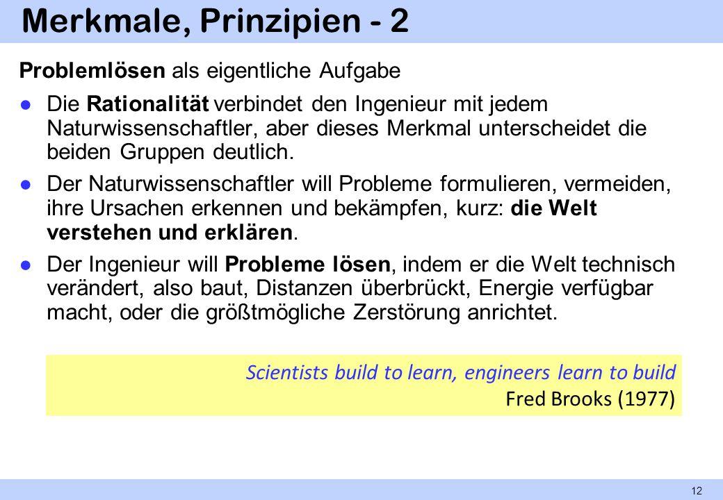 Merkmale, Prinzipien - 2 Problemlösen als eigentliche Aufgabe
