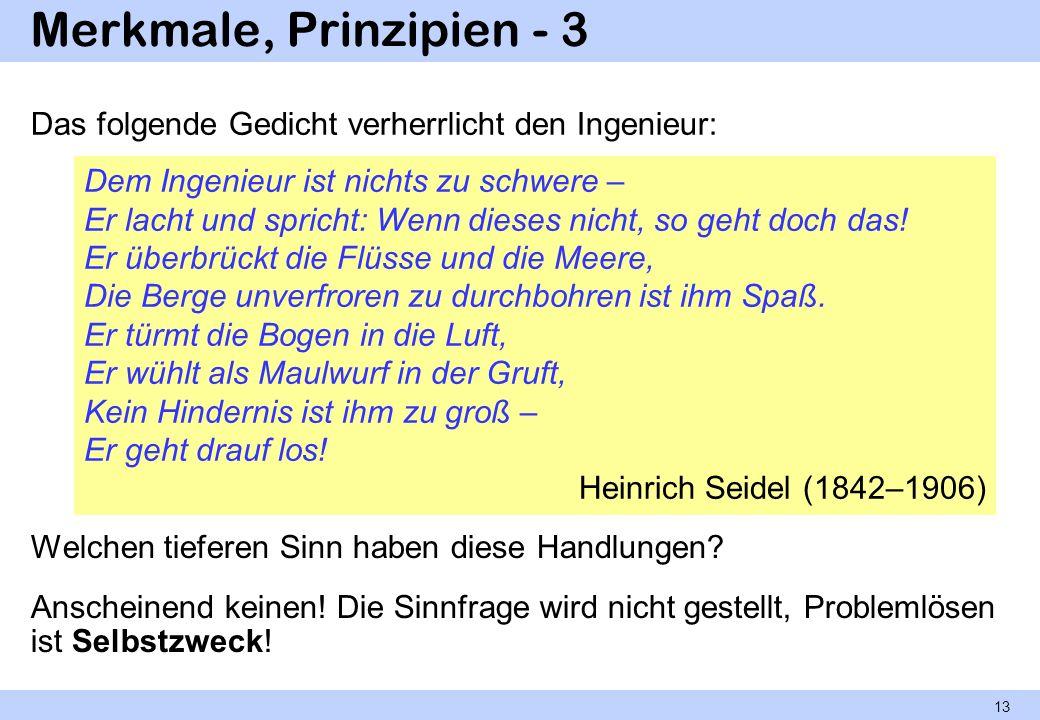 Merkmale, Prinzipien - 3 Das folgende Gedicht verherrlicht den Ingenieur: