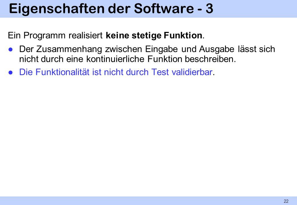 Eigenschaften der Software - 3