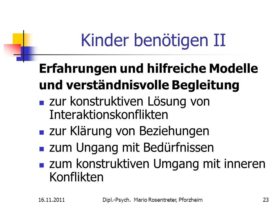 Kinder benötigen II Erfahrungen und hilfreiche Modelle