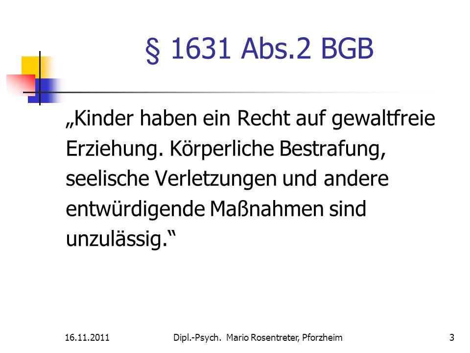 """§ 1631 Abs.2 BGB """"Kinder haben ein Recht auf gewaltfreie"""