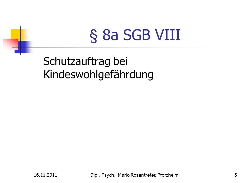 § 8a SGB VIII Schutzauftrag bei Kindeswohlgefährdung 16.11.2011