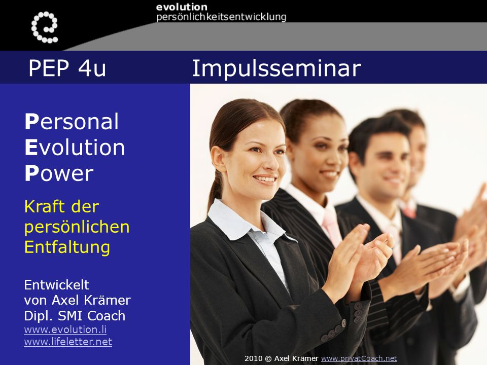 PEP 4u Impulsseminar Personal Evolution Power