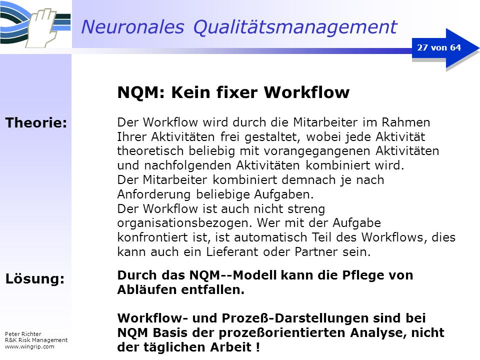NQM: Kein fixer Workflow