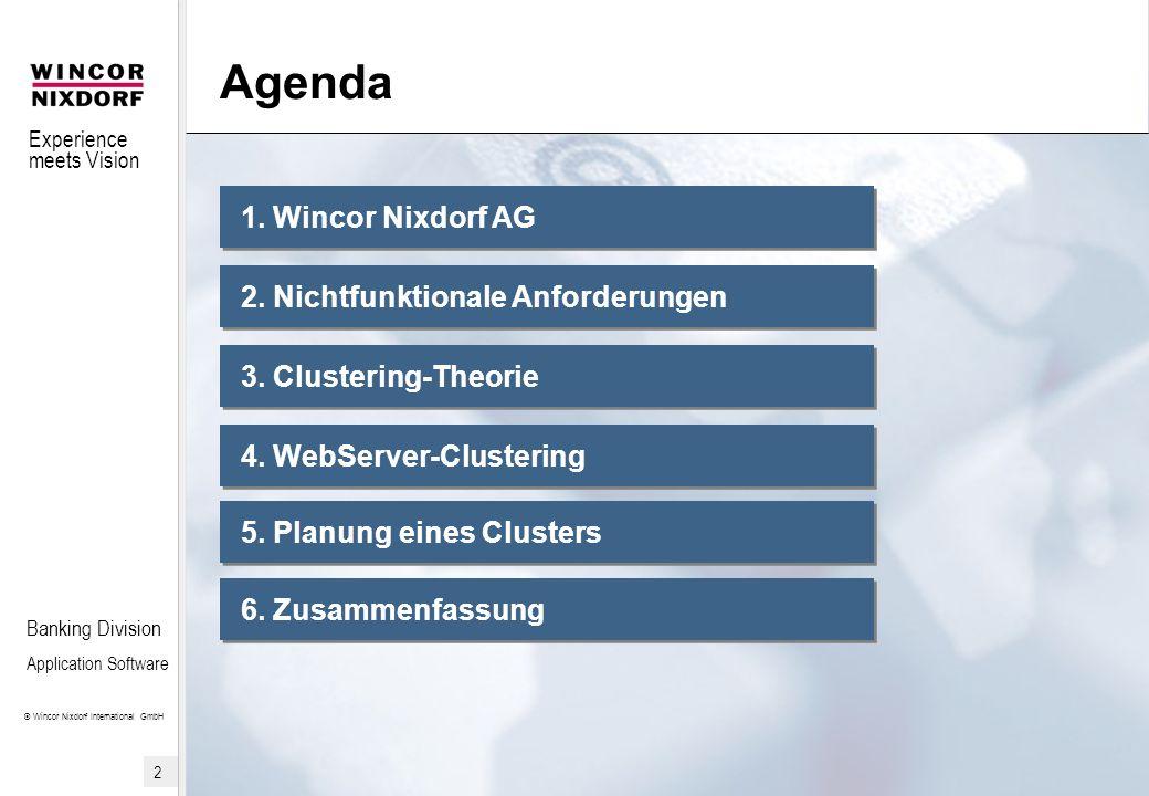Agenda 1. Wincor Nixdorf AG 2. Nichtfunktionale Anforderungen