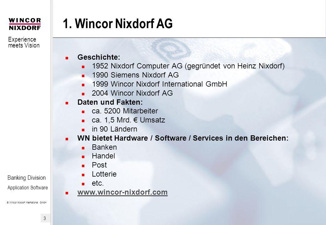1. Wincor Nixdorf AG Geschichte: