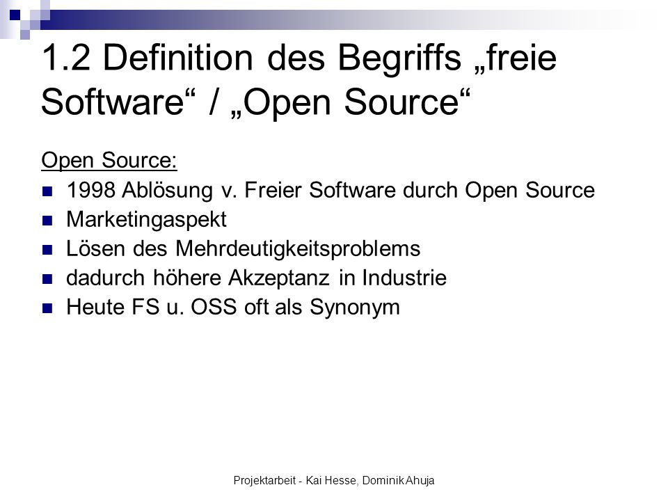 "1.2 Definition des Begriffs ""freie Software / ""Open Source"