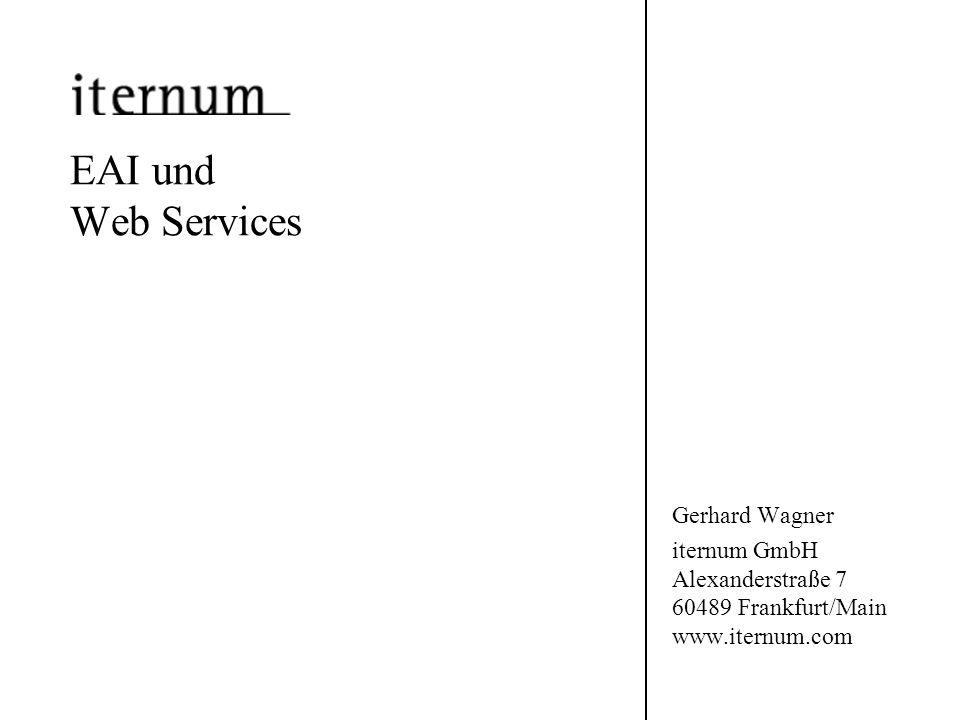 EAI und Web Services Gerhard Wagner