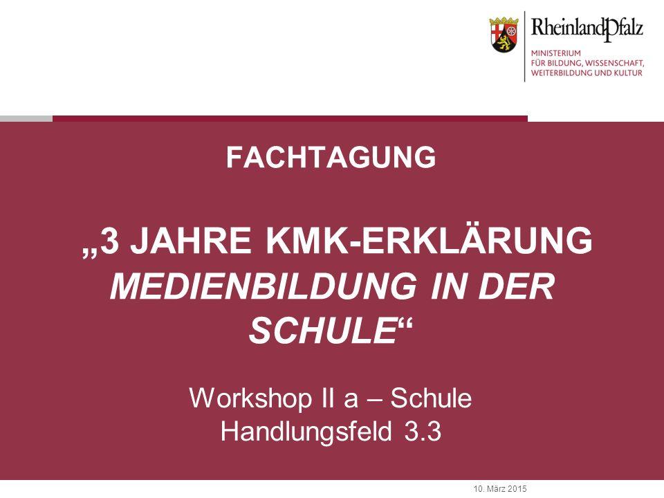 """Fachtagung """"3 Jahre KMK-Erklärung Medienbildung in der Schule"""